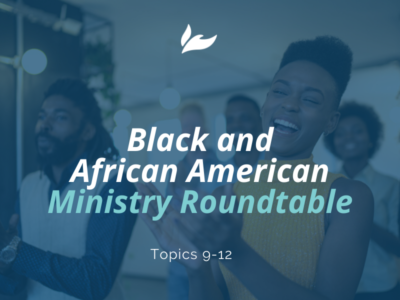 Black and African American Ministry Roundtable (1 of 3)