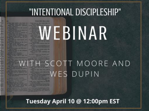 Webinar: Intentional Discipleship
