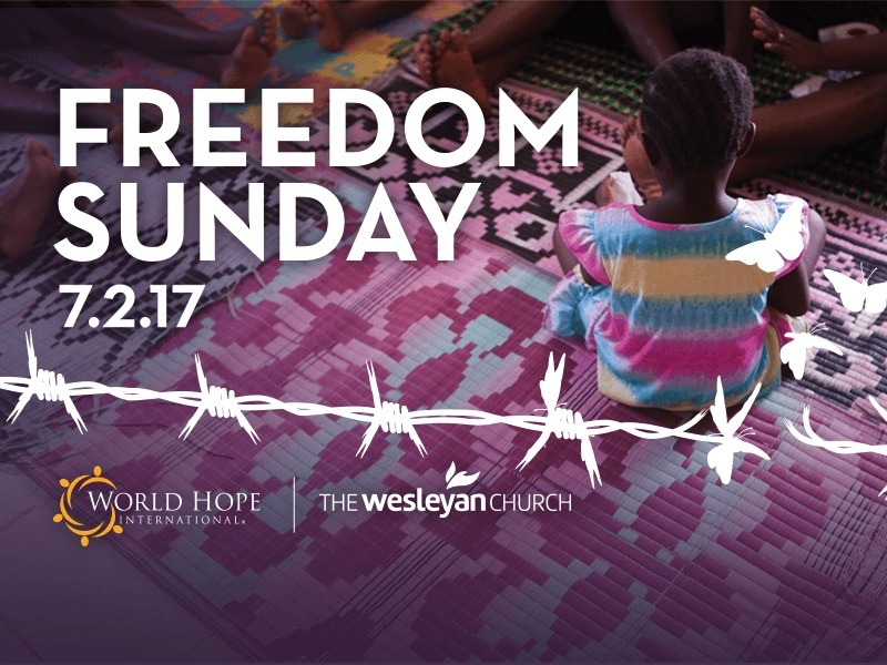 Join The Wesleyan Church and World Hope for Freedom Sunday