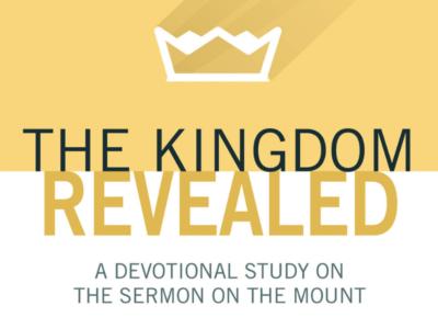 The kingdom revealed through the Sermon on the Mount