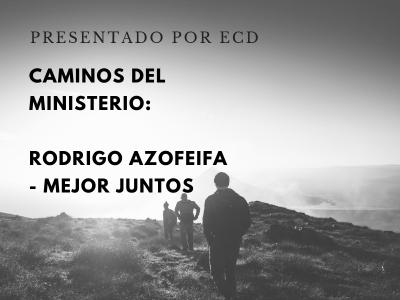 Mejor juntos: el ministerio de Rodrigo Azofeifa