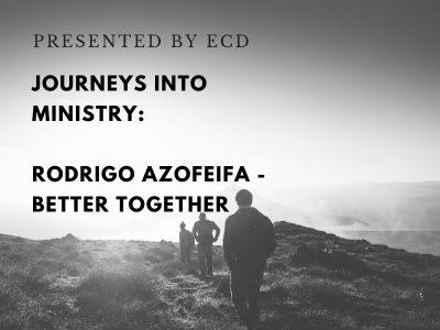 Better together: Rodrigo Azofeifa's ministry