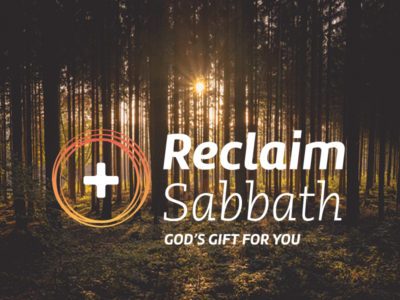 Reflections on reclaiming the Sabbath