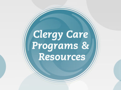Clergy Care Programs & Resources