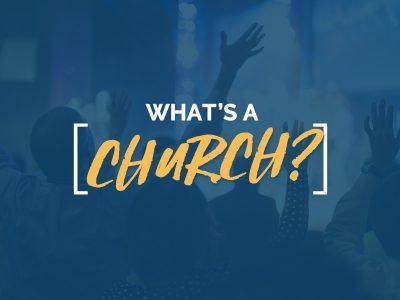 What's a church?