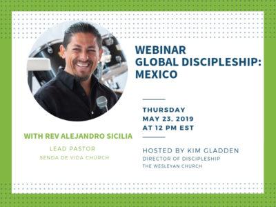 Webinar Global Discipleship: Mexico