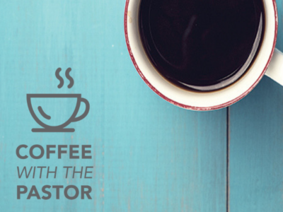 The Coffee with the Pastor Series