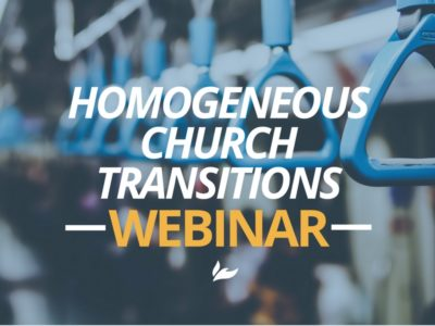 Homogeneous Church Transitions Webinar