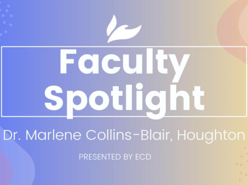Houghton Faculty Spotlight: Dr. Marlene Collins-Blair