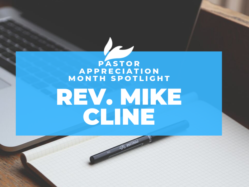 Rev. Mike Cline on Pastor Appreciation
