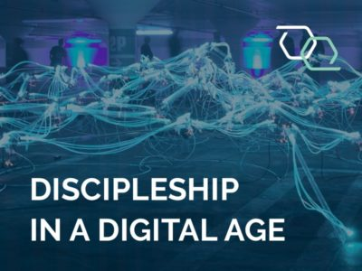 Discipleship in a Digital Age