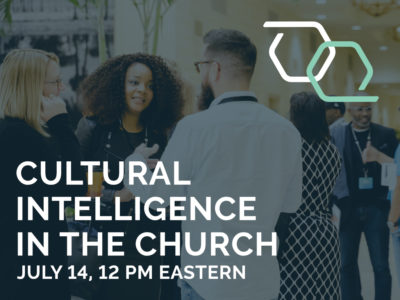 Cultural Intelligence in the Church