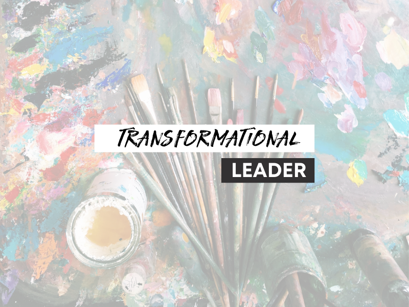 Imagine if we were all transformational leaders
