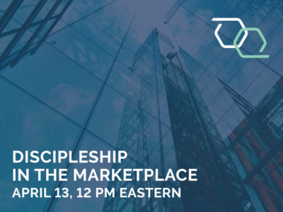 Discipleship in the Marketplace