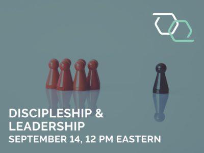 Discipleship & Leadership