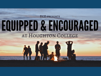 Equipped and Encouraged: Justin Leininger Shares 3 Ways Houghton College Shaped His Ministry