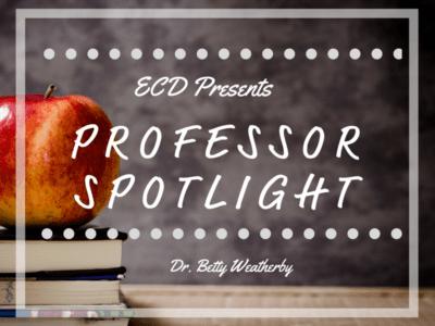 Professor Spotlight: Dr. Betty Weatherby, Kingswood University