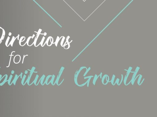 Directions for spiritual growth