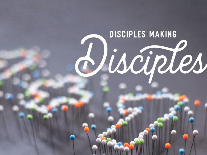 Disciples making disciples