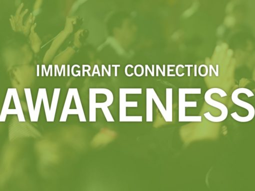 Immigrant Connection – Awareness