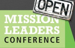 Missio Nexus Mission Leaders Conference