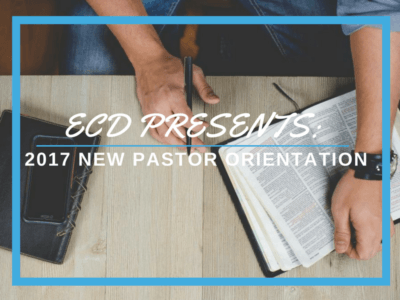 A Warm Welcome at New Pastor Orientation