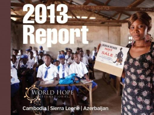 World Hope's 2013 Anti-Trafficking summary is released